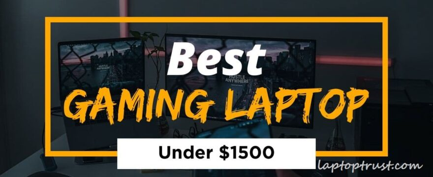 best gaming laptops under 1500 in 2021